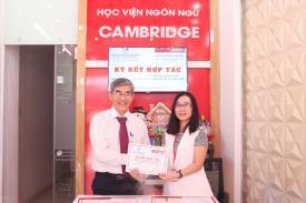 Ký kết với Trung tâm Anh ngữ Cambridge - Đào tạo chất lượng cao cho SV ngành Ngoại ngữ