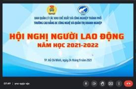Hội nghị Người Lao động năm học 2021 - 2022 trường Cao đẳng CTIM (Online)