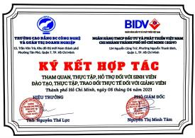 Ngân hàng BIDV và Trường cao đẳng CTIM đã có buổi thỏa thuận ký kết hợp tác và tuyển dụng sinh viên ngành Tài chính Ngân hàng của CTIM